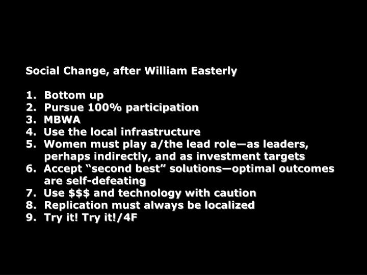 Social Change, after William Easterly