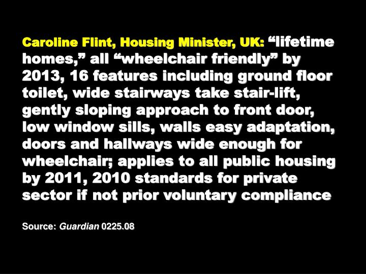 Caroline Flint, Housing Minister, UK: