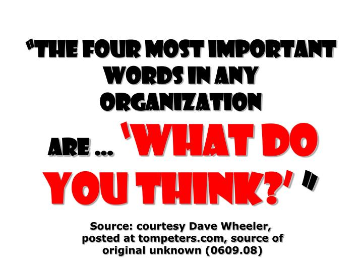 The four most important words in any organization