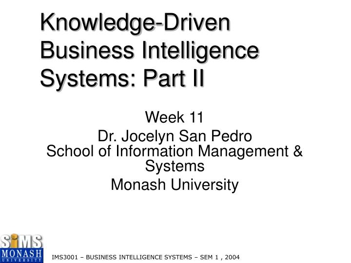 Knowledge driven business intelligence systems part ii