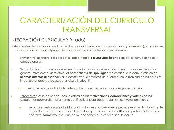 CARACTERIZACIÓN DEL CURRICULO TRANSVERSAL