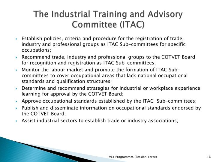 The Industrial Training and Advisory Committee (ITAC)