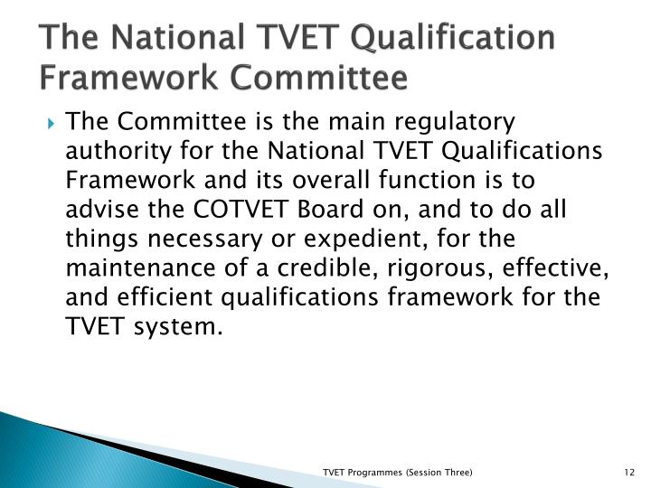 The National TVET Qualification Framework Committee