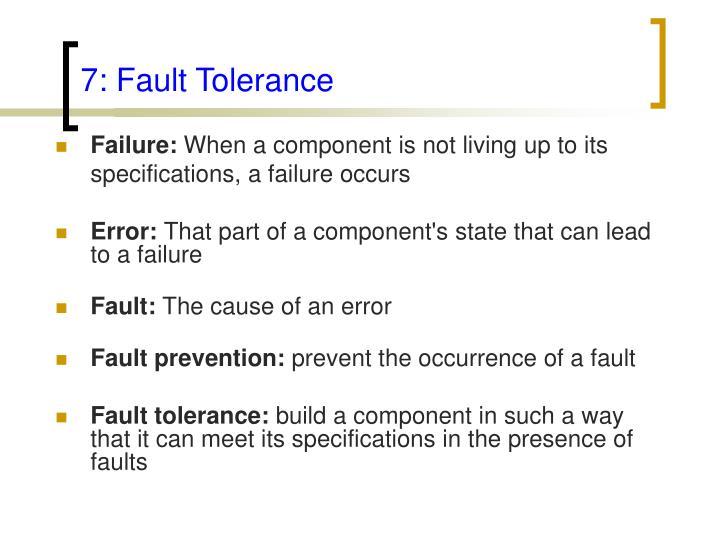 7: Fault Tolerance