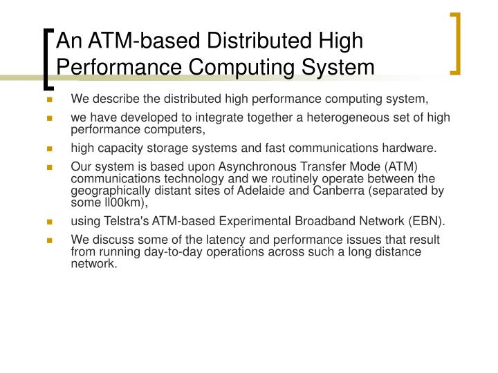 An ATM-based Distributed High Performance Computing System