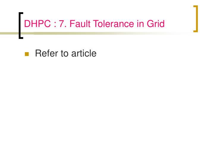 DHPC : 7. Fault Tolerance in Grid