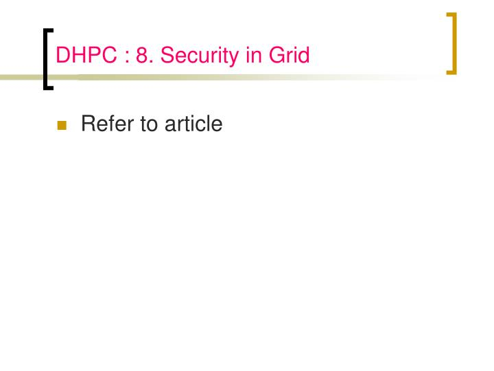 DHPC : 8. Security in Grid