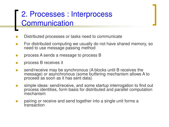 2. Processes : Interprocess Communication