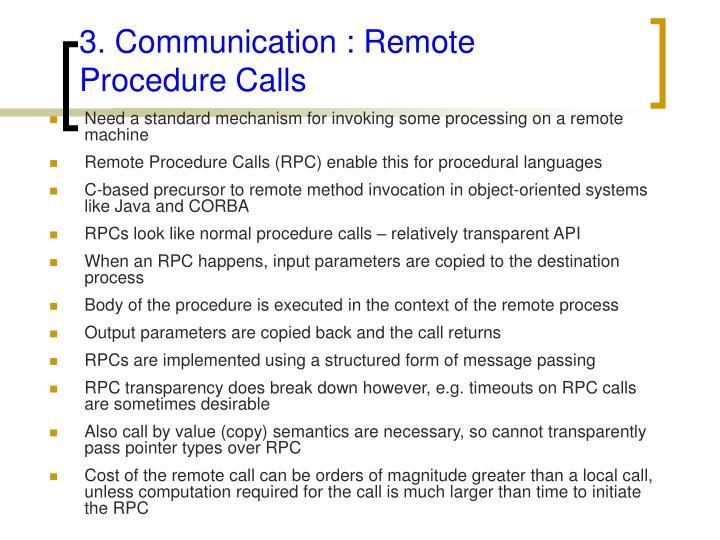 3. Communication : Remote Procedure Calls
