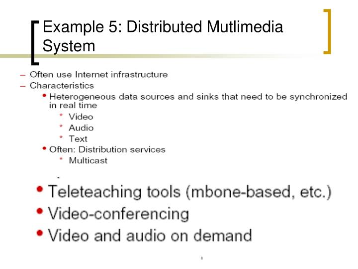 Example 5: Distributed Mutlimedia System