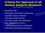 criteria for approval of all human subjects research 45 cfr part 46 111 subpart a
