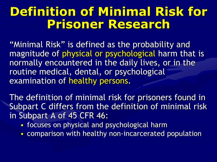 Definition of Minimal Risk for Prisoner Research