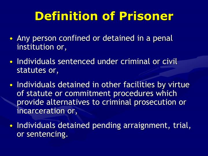 Definition of Prisoner