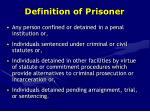 definition of prisoner