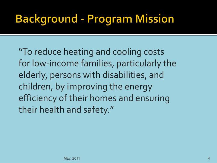 Background - Program Mission