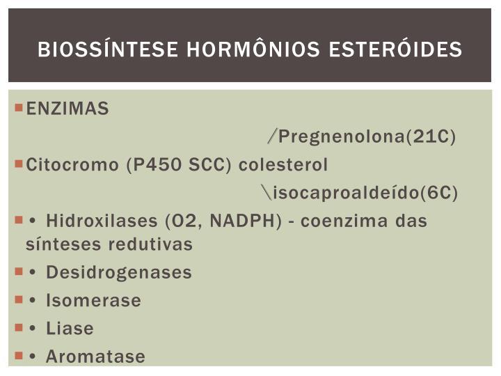 BIOSSÍNTESE HORMÔNIOS