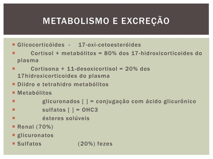 Metabolismo e excreção