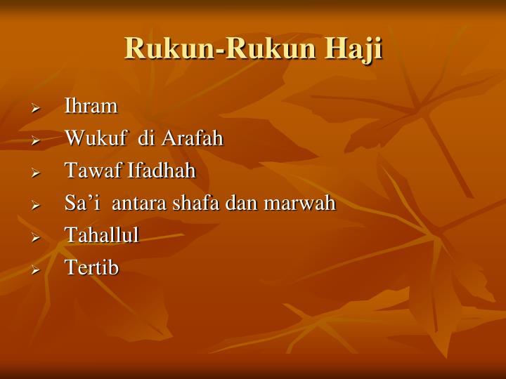 Rukun-Rukun Haji