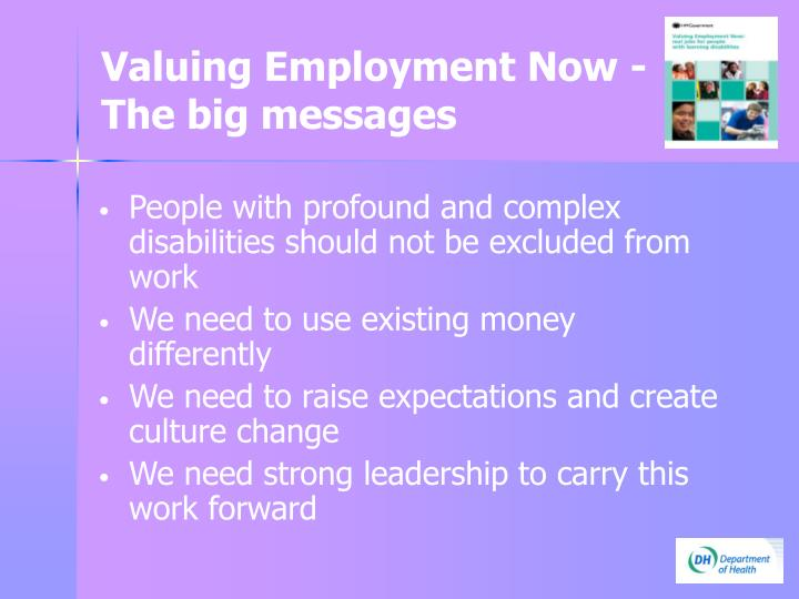 Valuing employment now the big messages1