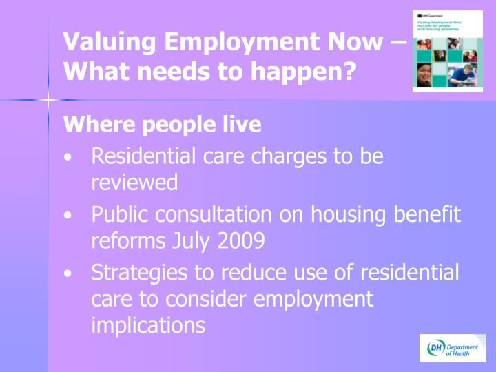 Valuing Employment Now –