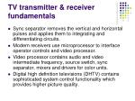 tv transmitter receiver fundamentals6