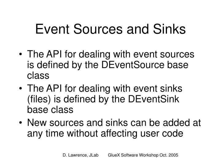 Event Sources and Sinks