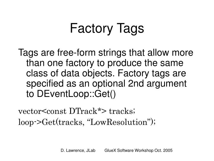 Factory Tags