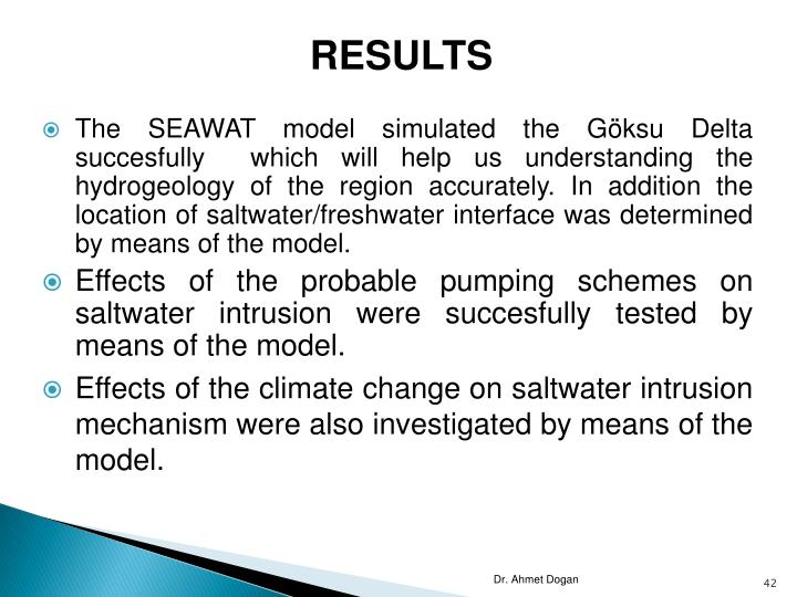 The SEAWAT model simulated the Göksu Delta succesfully  which will help us understanding the hydrogeology of the region accurately. In addition the location of saltwater/freshwater interface was determined by means of the model.