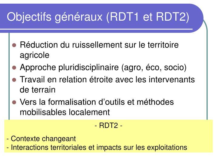 Objectifs généraux (RDT1 et RDT2)
