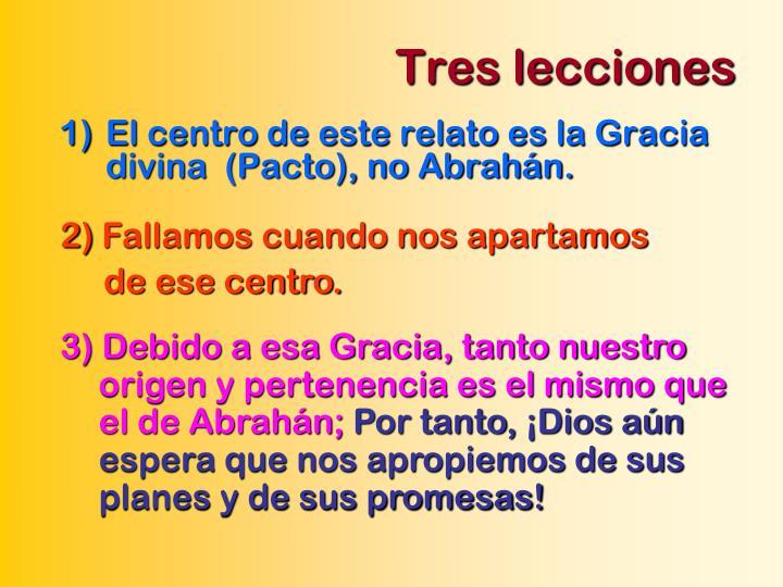 Tres lecciones