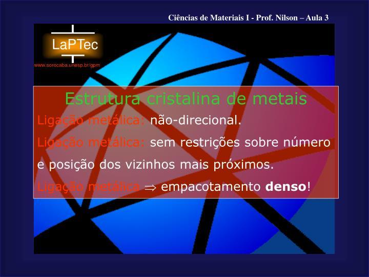 Estrutura cristalina de metais