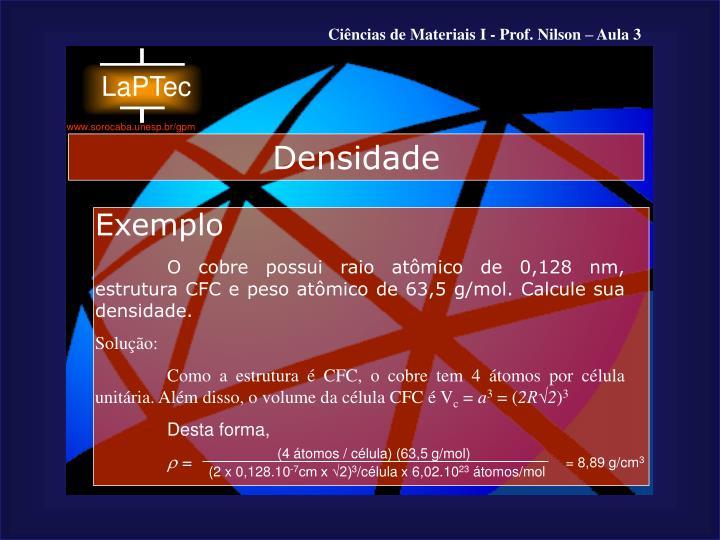 (4 átomos / célula) (63,5 g/mol)