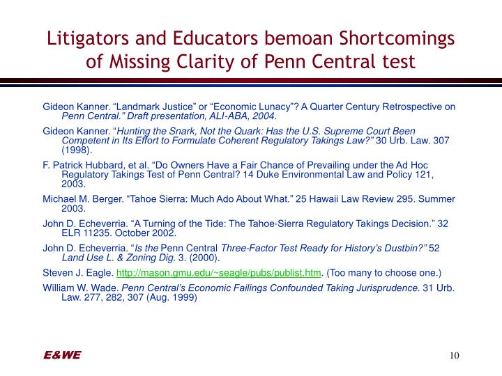 Litigators and Educators bemoan Shortcomings of Missing Clarity of Penn Central test