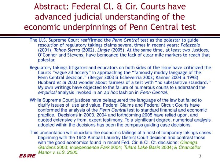 Abstract: Federal Cl. & Cir. Courts have advanced judicial understanding of the economic underpinnin...