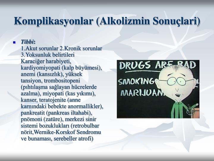 Komplikasyonlar (Alkolizmin Sonuçlari)
