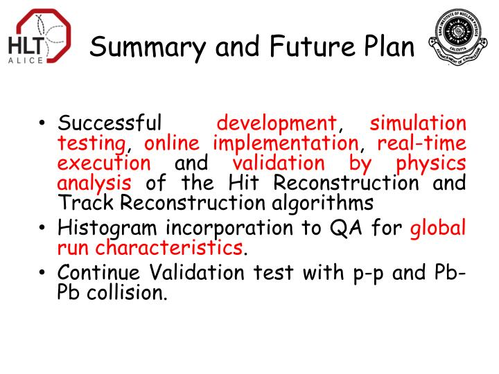 Summary and Future Plan
