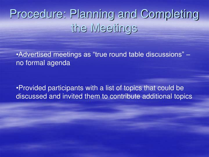 Procedure: Planning and Completing the Meetings