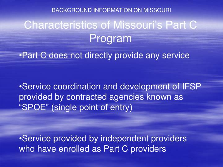 BACKGROUND INFORMATION ON MISSOURI