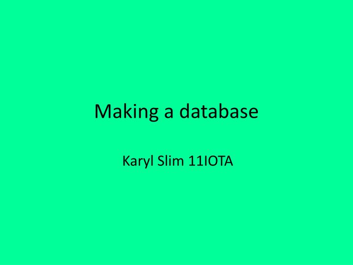 making a database