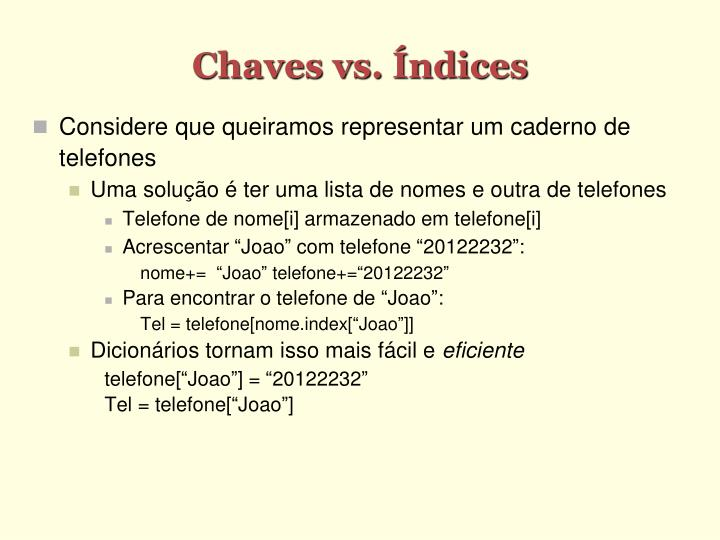 Chaves vs ndices