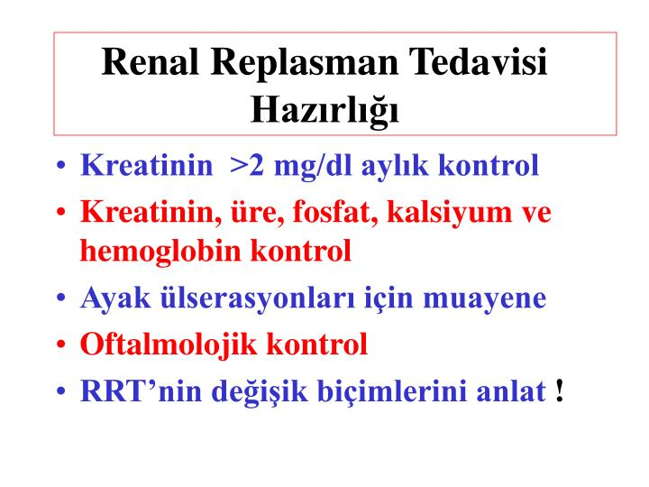 Renal Replasman Tedavisi Hazırlığı