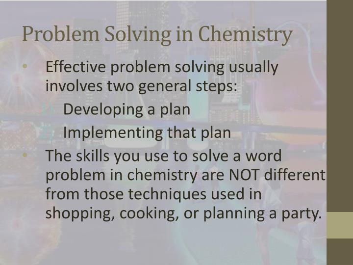 Problem Solving in Chemistry