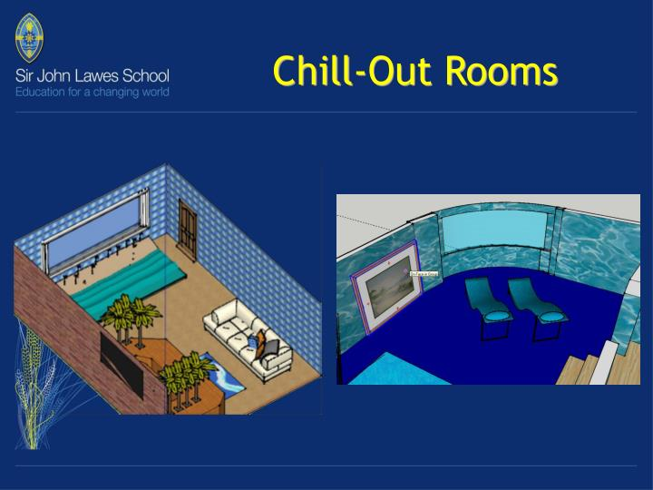 Chill-Out Rooms