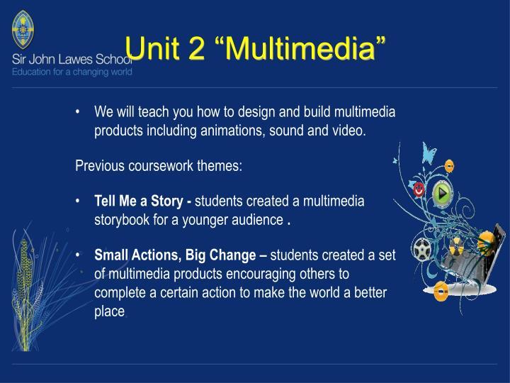 """Unit 2 """"Multimedia"""""""