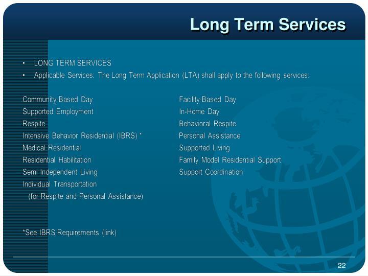 Long Term Services