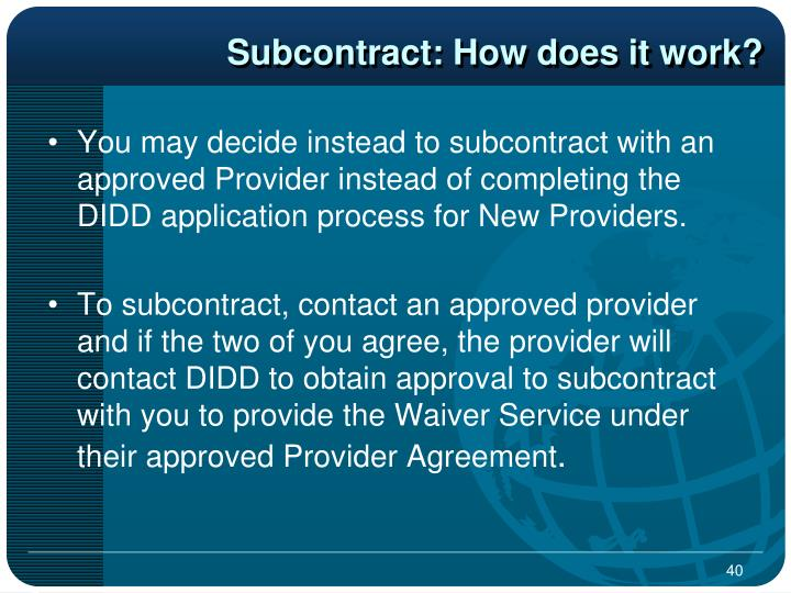 Subcontract: How does it work?