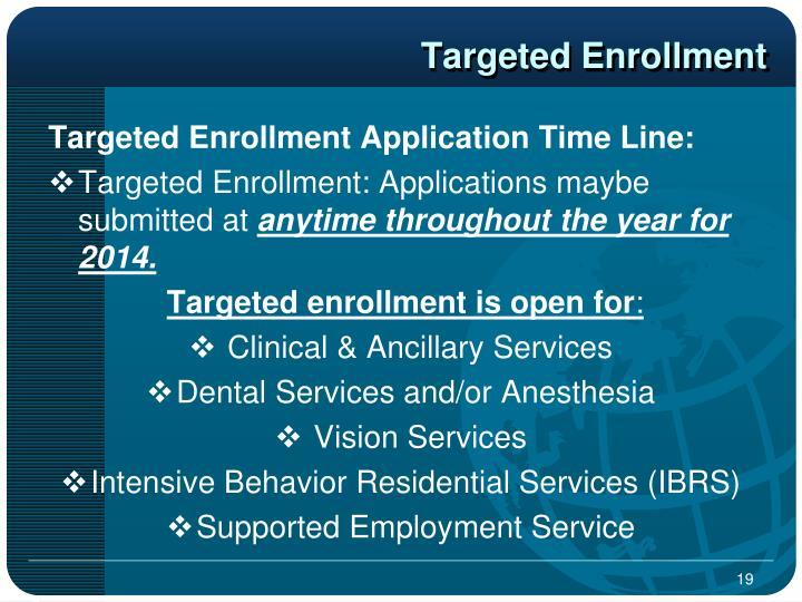 Targeted Enrollment