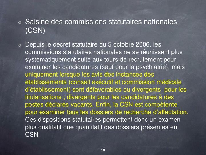 Saisine des commissions statutaires nationales (CSN)