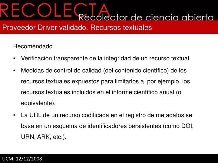 Proveedor Driver validado. Recursos textuales