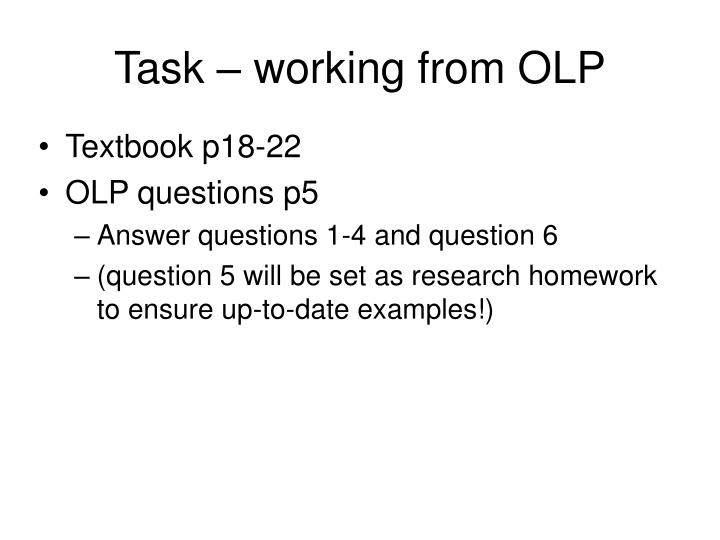 Task – working from OLP